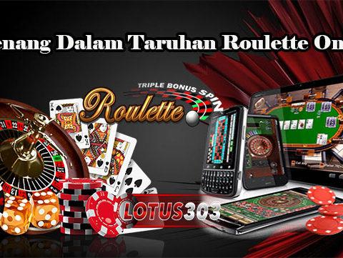 Menang Dalam Taruhan Roulette Online